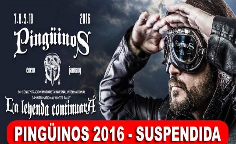La Concentración Motera Pingüinos 2016, oficialmente suspendida..!!