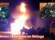 Incendio intencionado de 12 motos en Málaga provoca varias explosiones