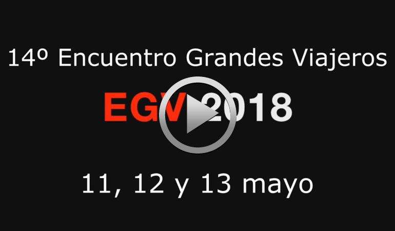 VIDEO PROMO – XIV Encuentro Grandes Viajeros 2018