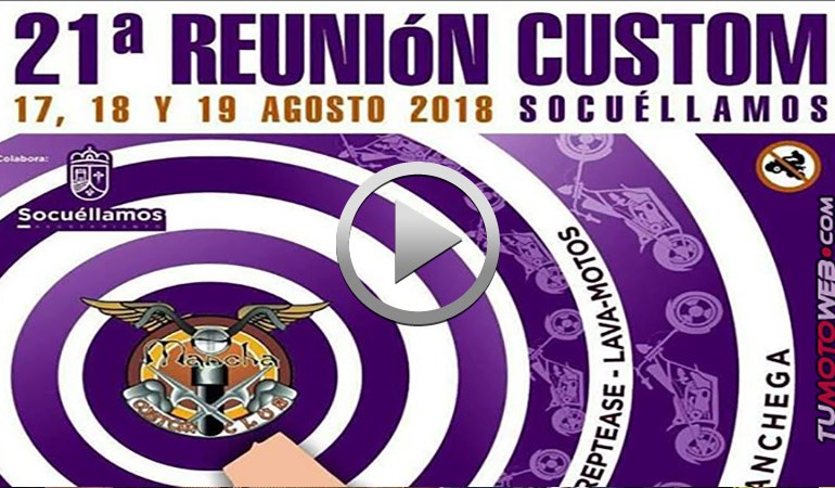 VIDEO PROMO – XXI Reunión Custom Socuéllamos 2018